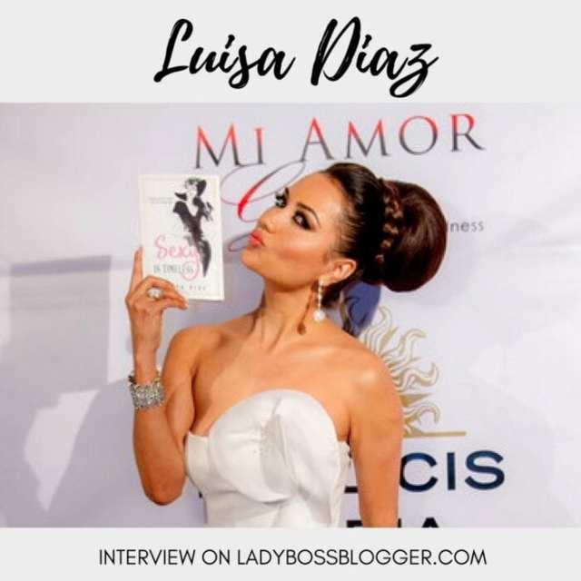 female entrepreneurial interview on ladybossblogger luisa diaz