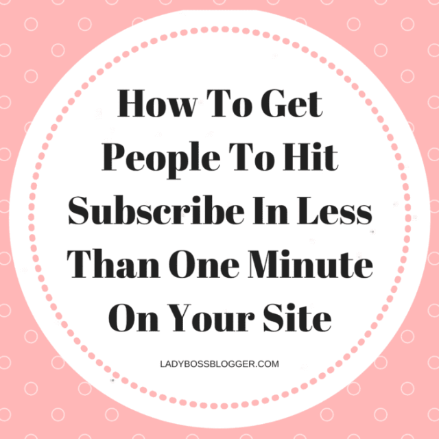 How To Get People To Hit Subscribe In Less Than One Minute On Your Site
