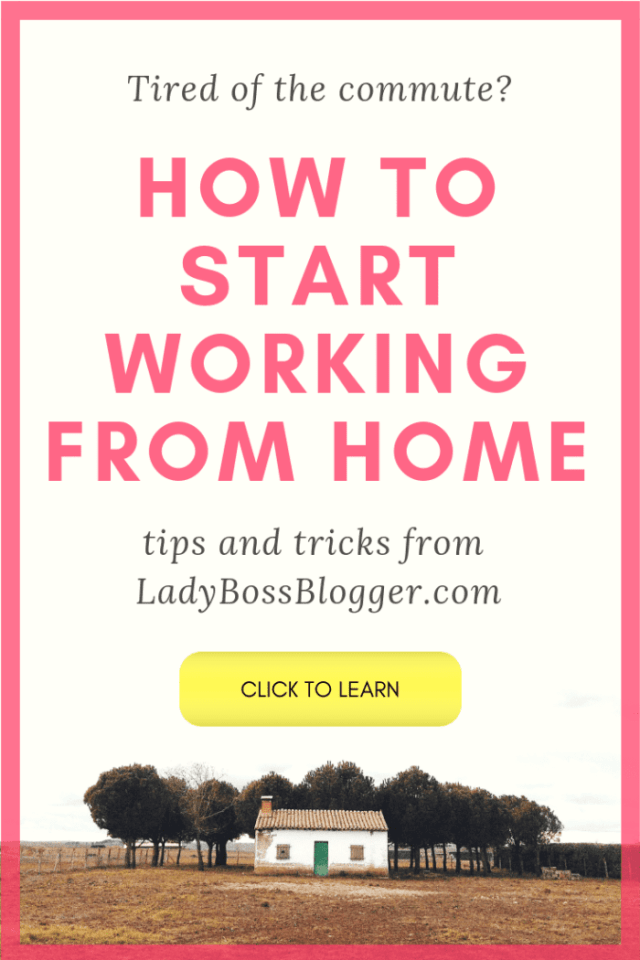 how to work from home LADYBOSSBLOGGER