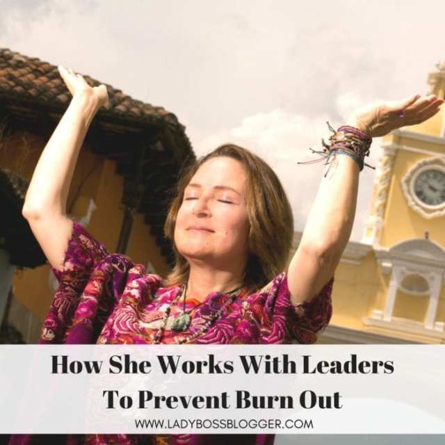 Ixchel Tiffany Renée Works With Leaders To Prevent Burn Out