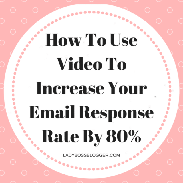 How To Use Video To Increase Your Email Response Rate By 80%