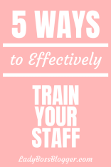 5 Ways To Effectively Train Your Staff