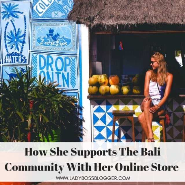 Nicole Humphreys Supports Local Bali Artisans And The Community With Her Online Store