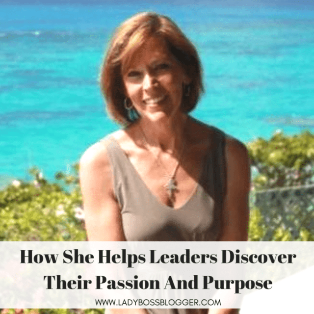 Kathie Gautille Helps Leaders Discover Their Passion And Purpose