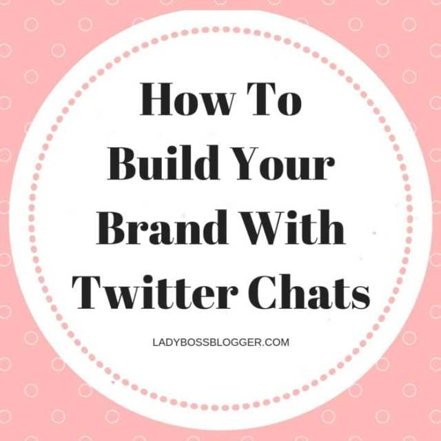 How To Build Your Brand With Twitter Chats