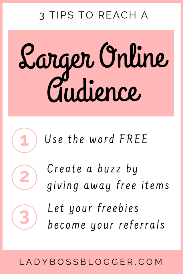 3 tips to reach a larger audience online LadyBossBlogger.com (1)