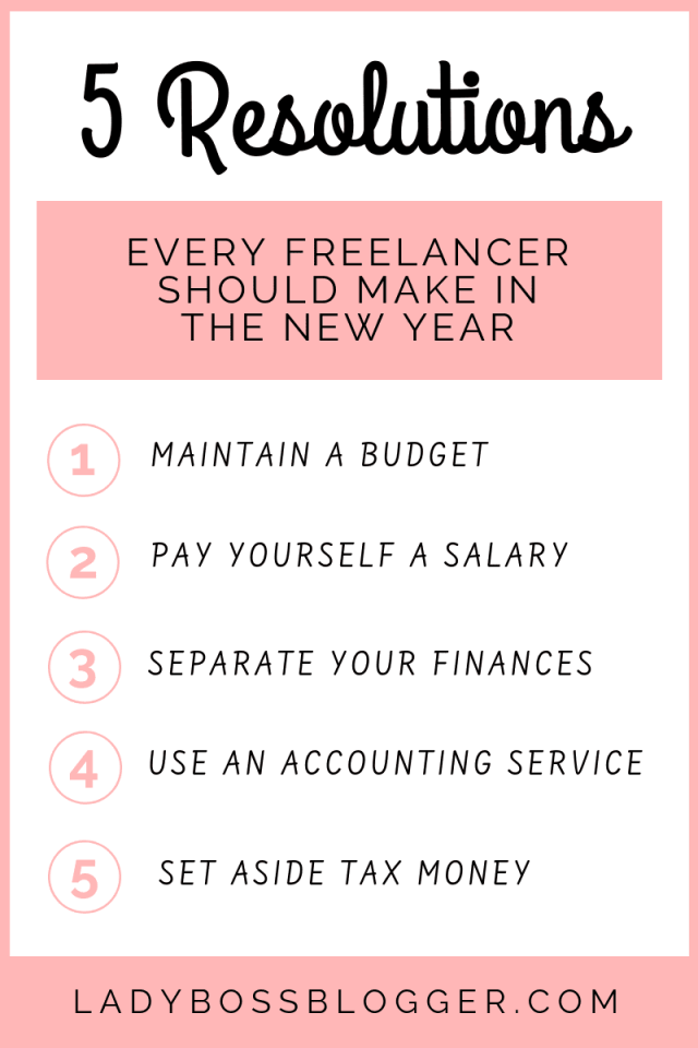5 Resolutions Every Freelancer Should Make In The New Year LadyBossBlogger.com (1)