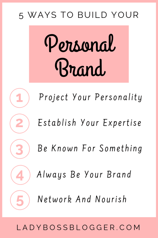 5 Ways To Build Your Personal Brand LadyBossBlogger.com