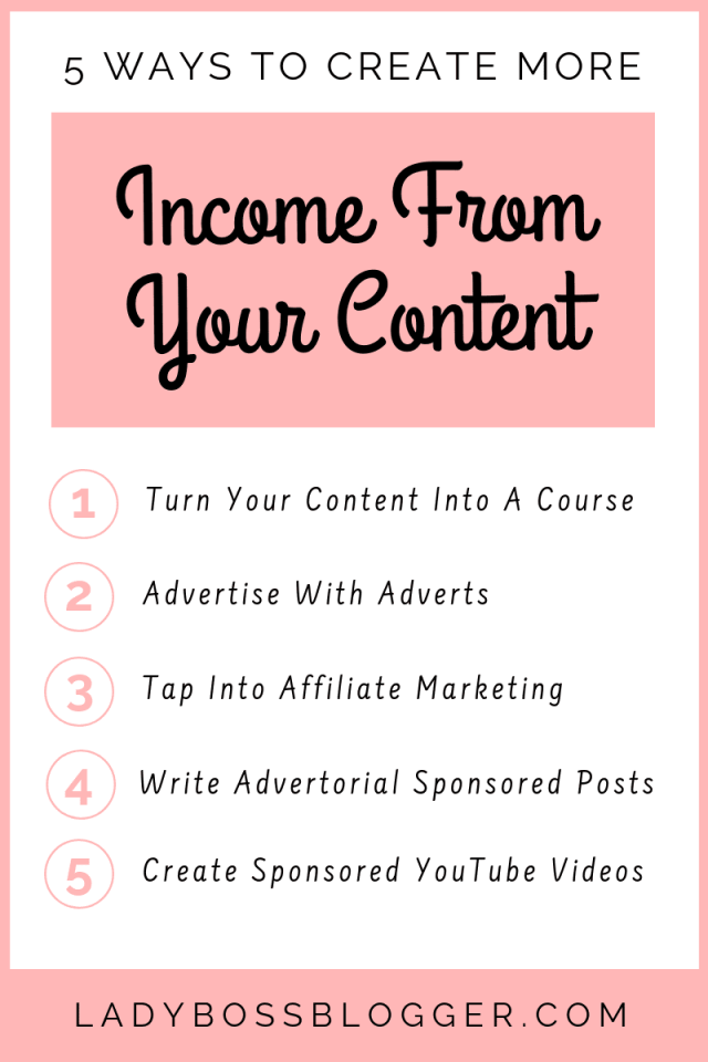 5 Ways To Make Income From Your Content LadyBossBlogger.com