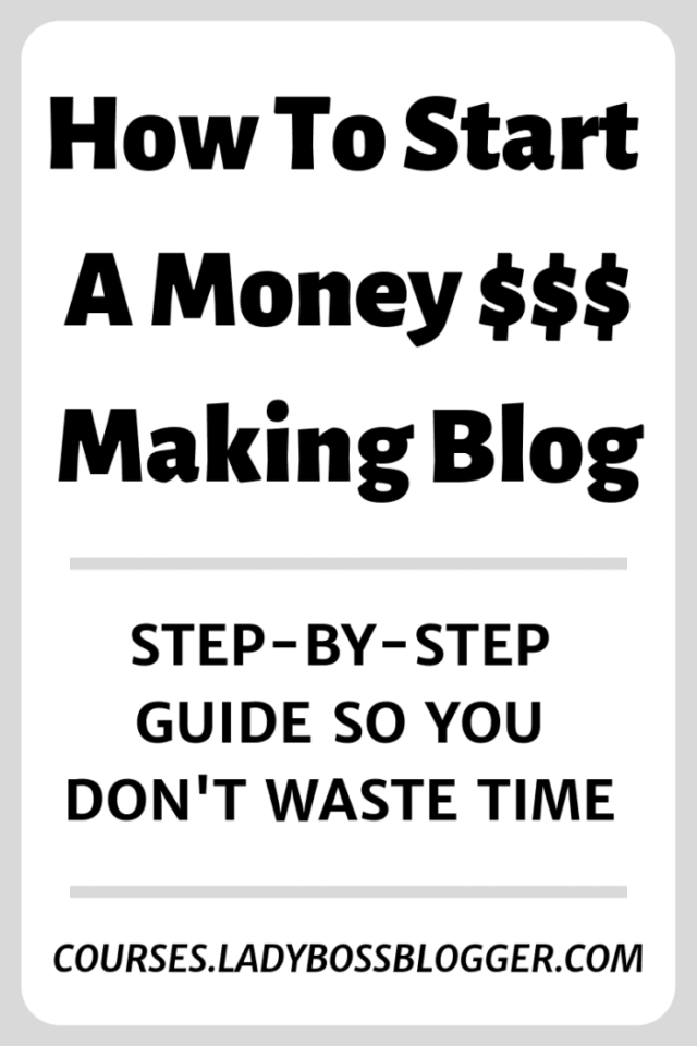 How To Start A Money Making Blog (1)