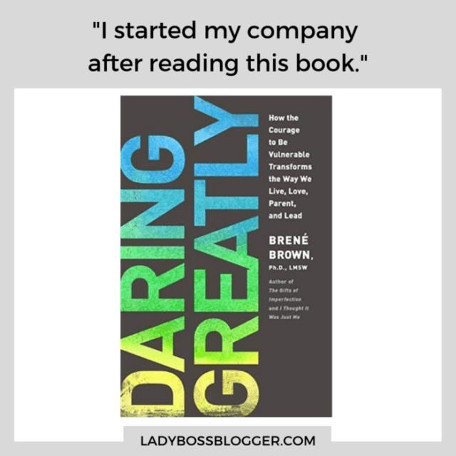 daring greatly book ladybossblogger