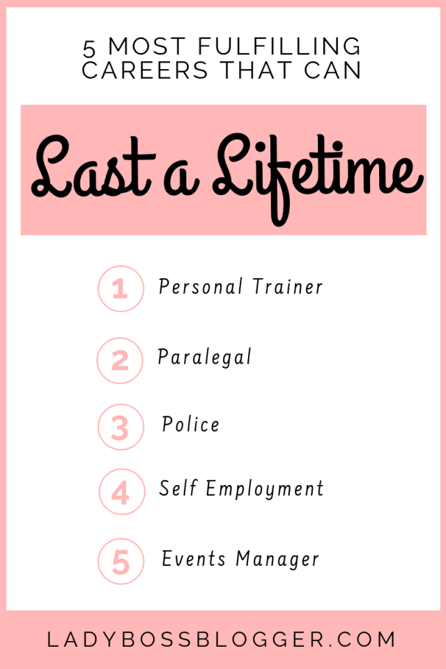 5 Most Fulfilling Careers That Can Last A Lifetime LadyBossBlogger.com