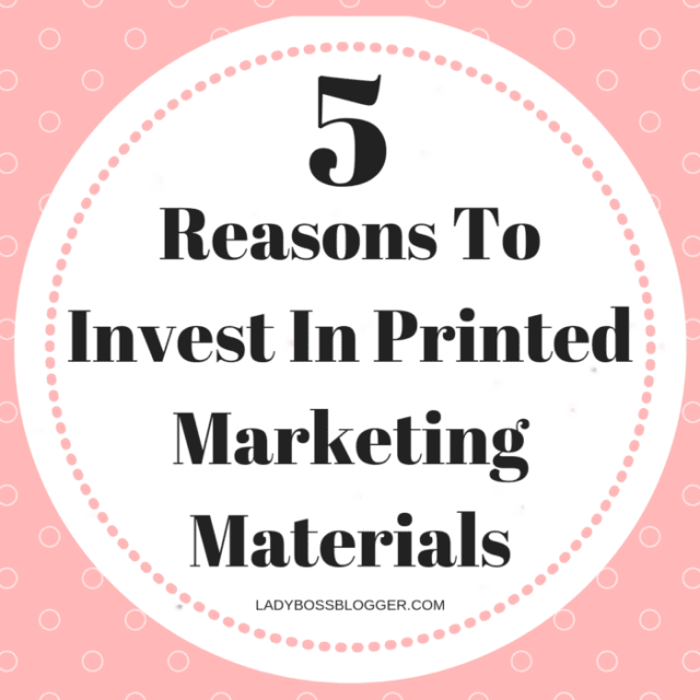 5 Reasons To Invest In Printed Marketing Materials
