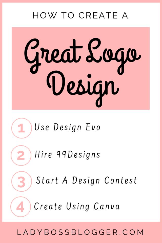 How To Create A Great Logo Design LadyBossBlogger.com (1)