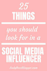 25 Things You Should Look For In A Social Media Influencer