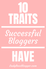 successful blogger traits