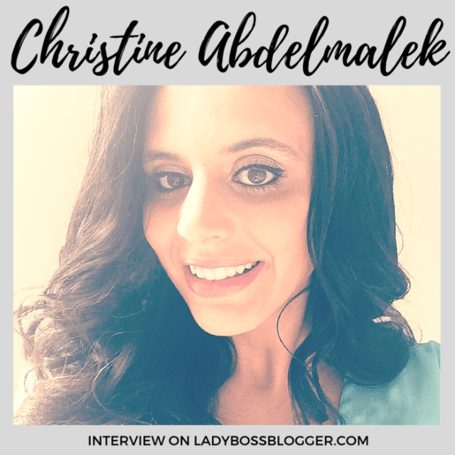 Christine Abdelmalek interview on ladybossblogger