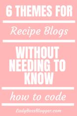 Recipe Blog Themes ladybossblogger