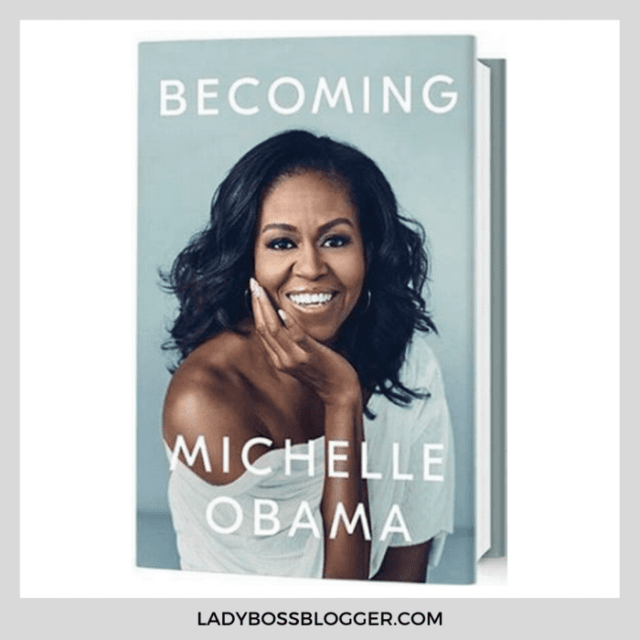 becoming michelle obama ladybossblogger