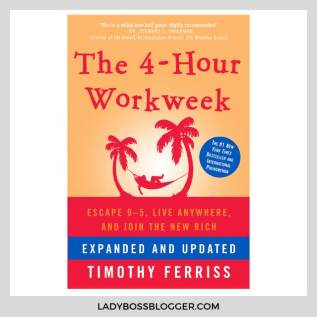 4 hour work week ladybossblogger