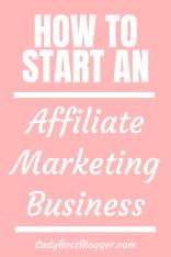 Affiliate Marketing Business1 ladybossblogger