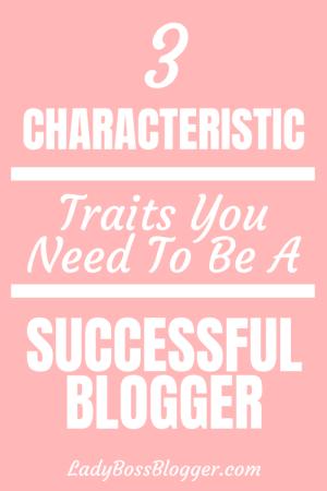 Successful Blogger Characteristic Traits 1