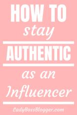 authentic influencer ladybossblogger