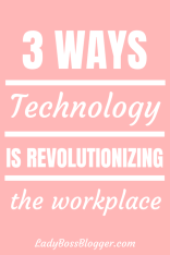 technology workplace ladybossblogger