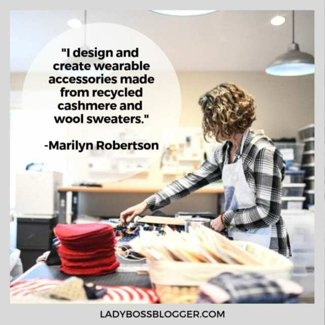 Marilyn Robertson Designs And Creates Wearable Accessories Made From Recycled Cashmere And Wool Sweaters