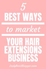 market Hair Extensions Business ladybossblogger