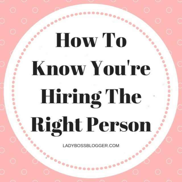 How To Know You're Hiring The Right Person
