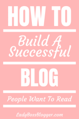How To Build A Successful Blog People Want To Read