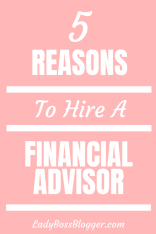 Reasons To Hire A Financial Advisor