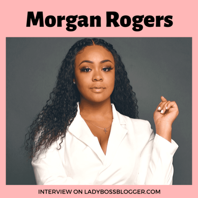 Morgan Rogers interview ladybossblogger