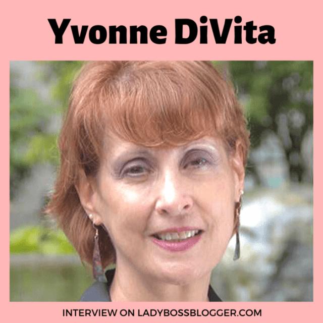 Yvonne DiVita interview on ladybossblogger