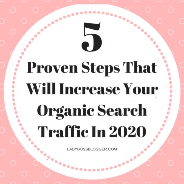 Organic Search ladybossblogger