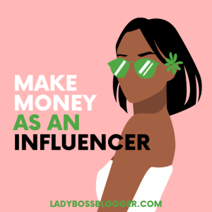 make money as an influencer lady boss blogger elaine rau
