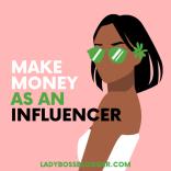 make money as an influencer lady boss blogger elaine rau