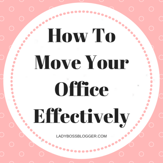 How To Move Your Office Effectively