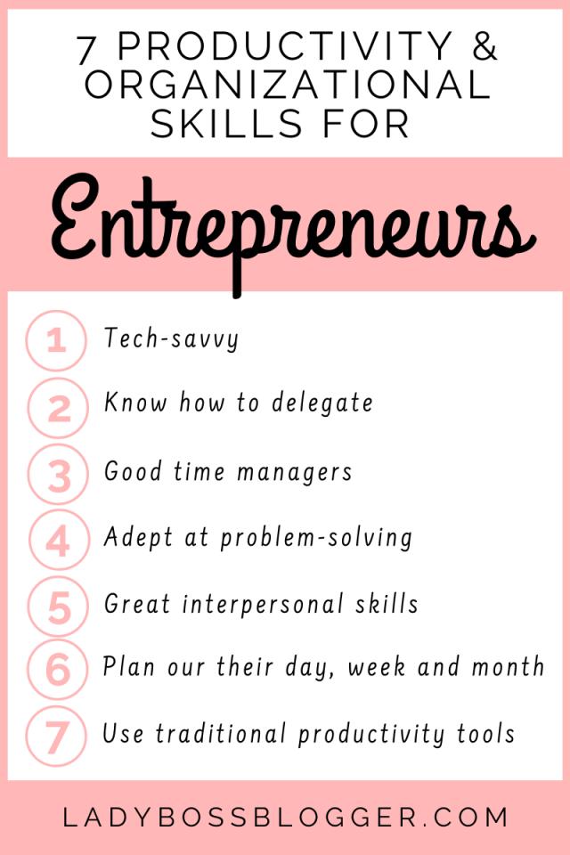 Productivity And Organizational Skills For Entrepreneurs ladybossblogger