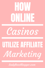 How Online Casinos Utilize Affiliate Marketing LadyBossBlogger.com