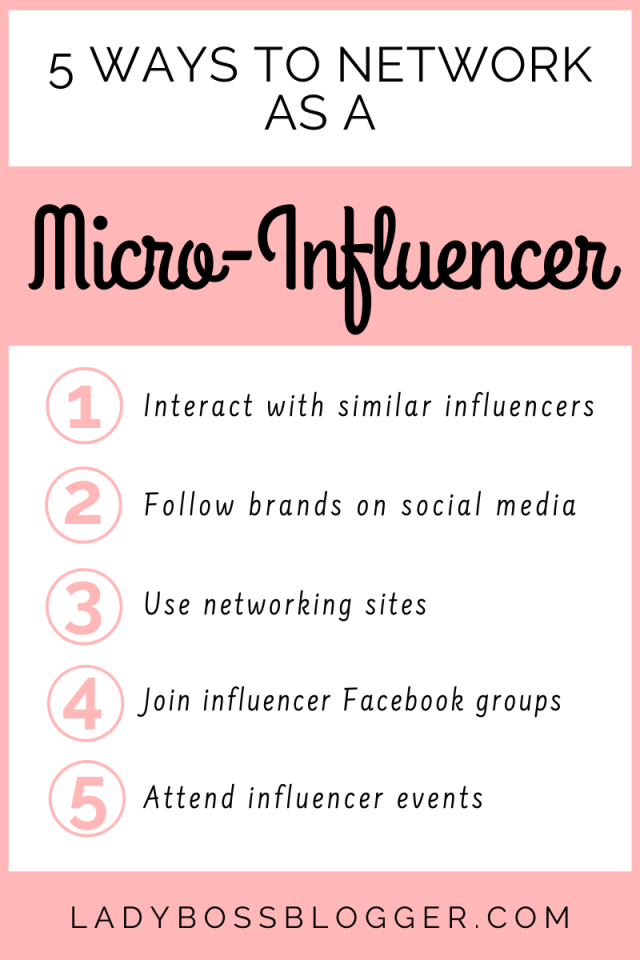 5 Ways To Network As A Micro-Influencer LadyBossBlogger.com