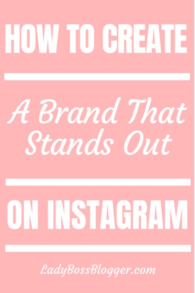 creating brand instagram ladybossblogger.com