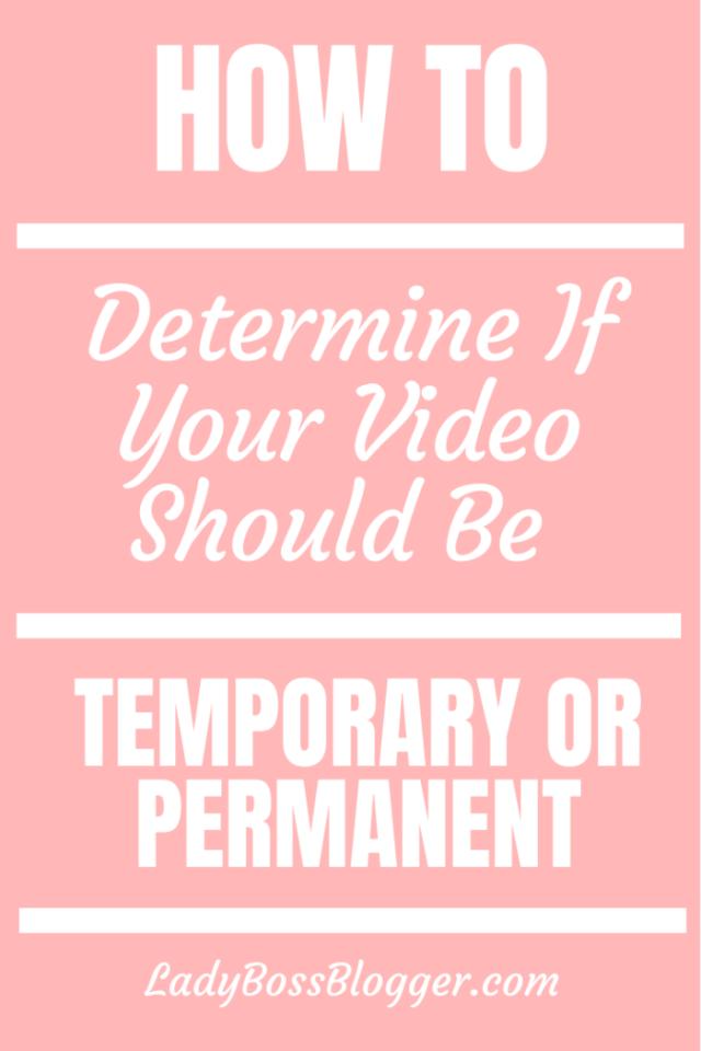 video temporary or permanent ladybossblogger.com