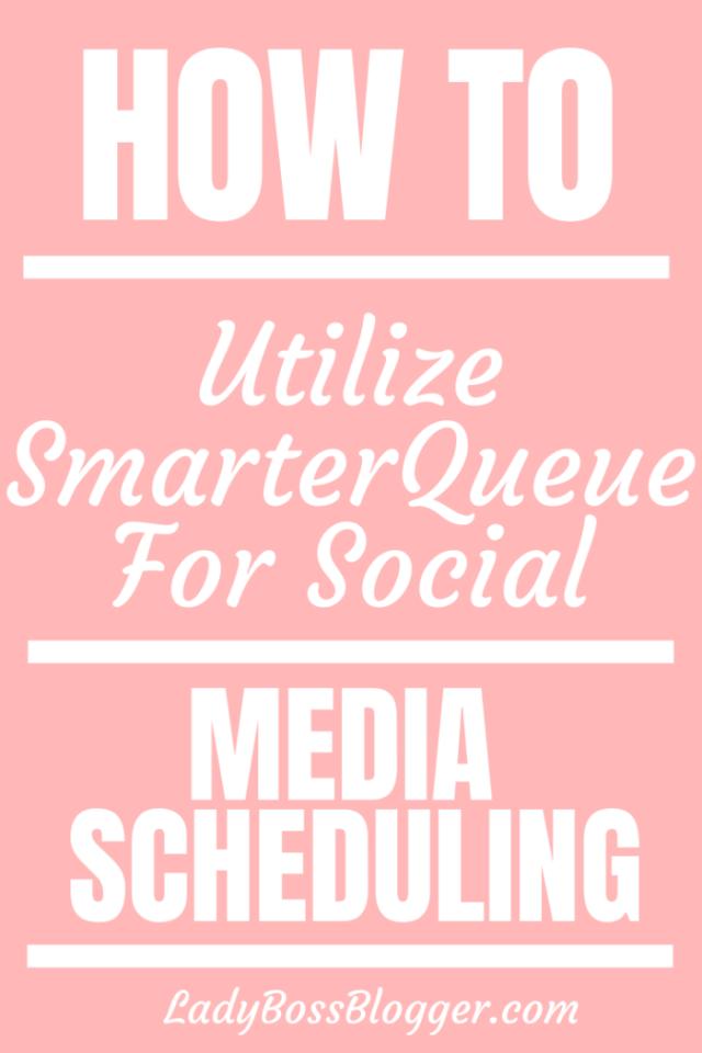 How To Utilize SmarterQueue For Social Media Scheduling ladybossblogger.com