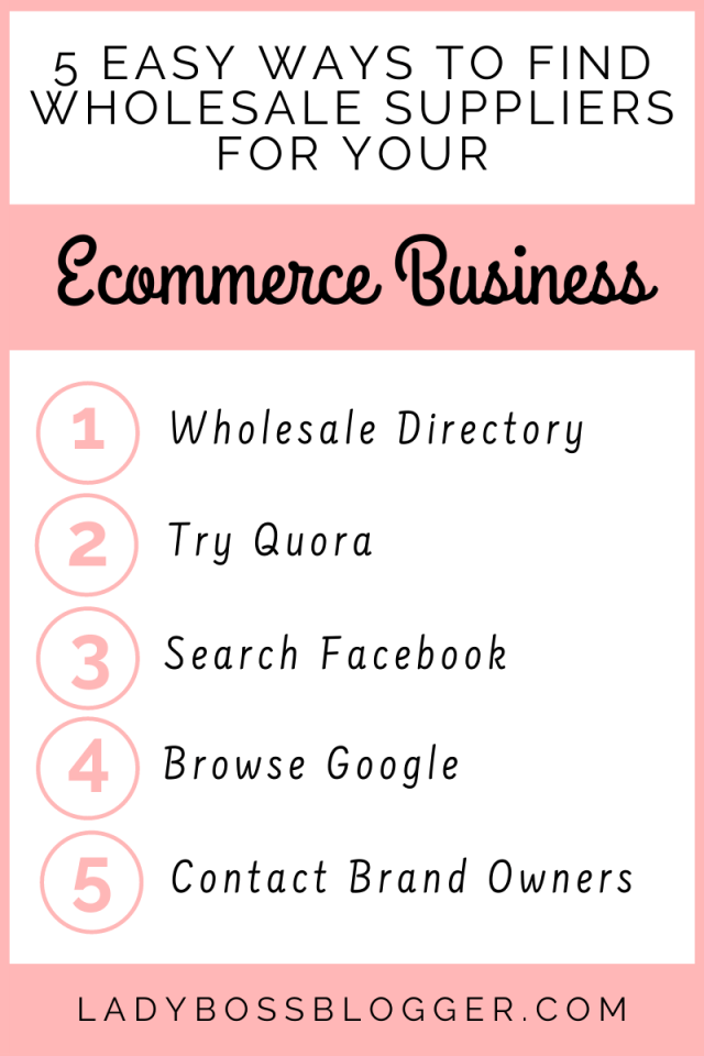 5 Easy Ways To Find Wholesale Suppliers For Your Ecommerce Business ladybossblogger.com