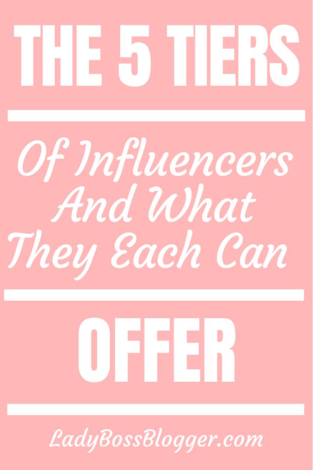 tier of influencers Ladybossblogger.com