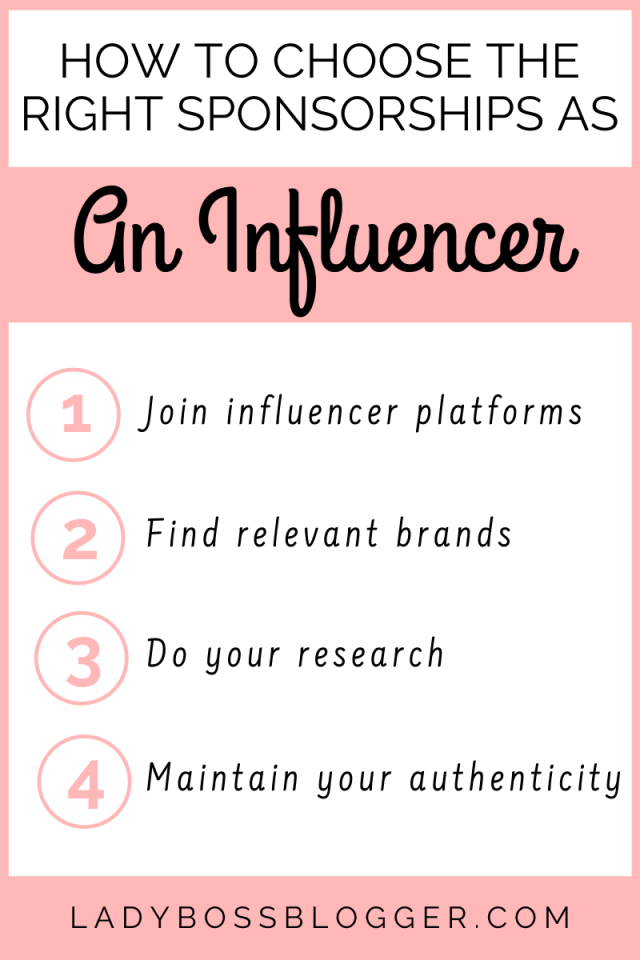 How To Choose The Right Sponsorships As An Influencer ladybossblogger.com