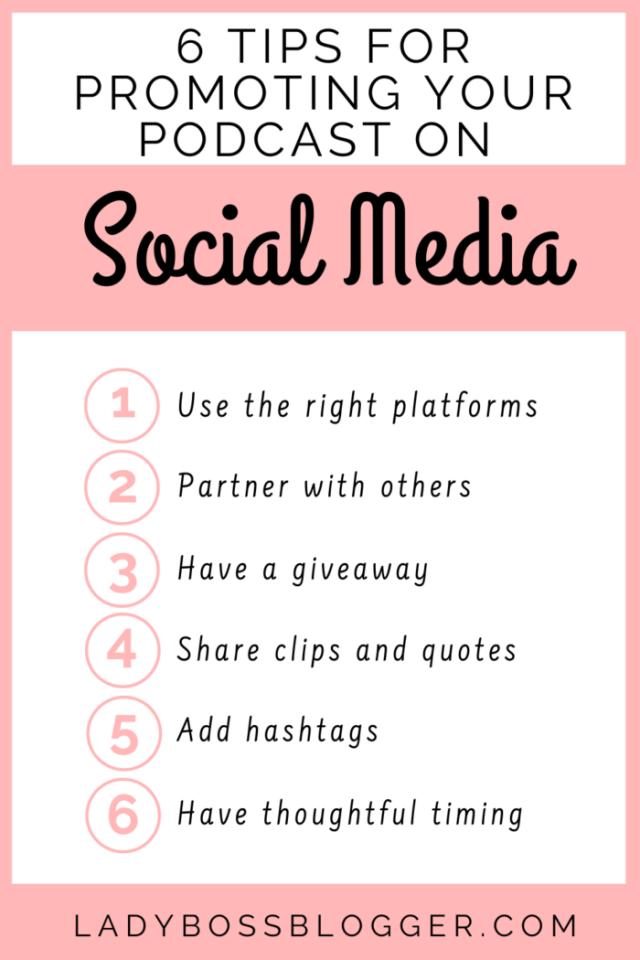 Promoting podcast social media LadyBossBlogger.com