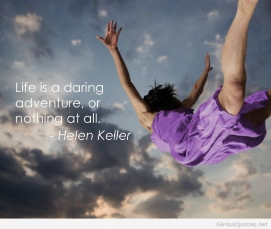 Life-is-a-daring-adventure